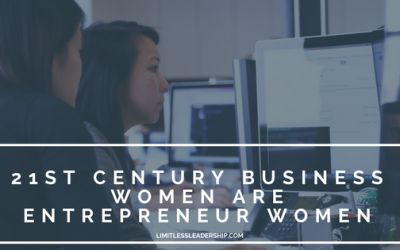 21st Century Business Women Are Entrepreneur Women