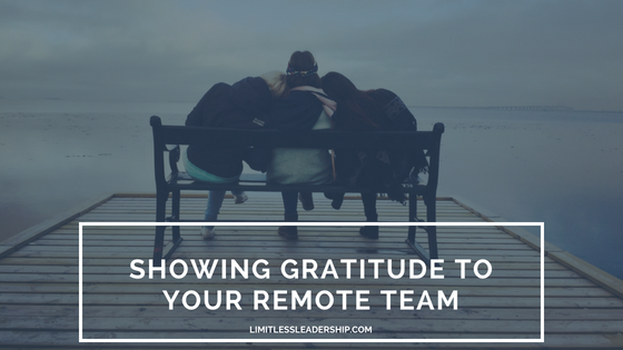 gratitude, remote team, leadership