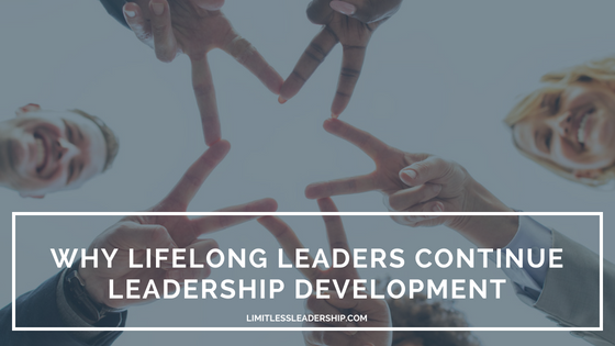 Why Lifelong Learners Continue Leadership Development Training